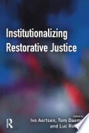 Institutionalizing Restorative Justice