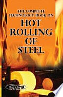 The Complete Technology Book on Hot Rolling of Steel Pdf/ePub eBook