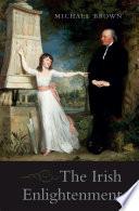 The Irish Enlightenment