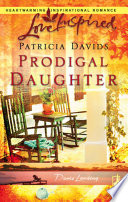Prodigal Daughter  Mills   Boon Love Inspired   Davis Landing  Book 5