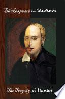 Shakespeare for Slackers: Hamlet