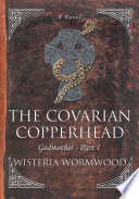 The Covarian Copperhead
