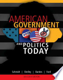 American Government and Politics Today, 2013-2014 Edition