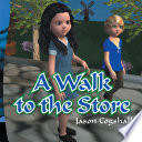 A Walk To The Store