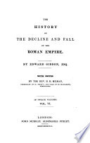 THE HISTORY I THE DECLINE AND FALL OF THE ROMAN EMPIRE