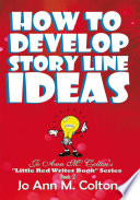 How To Develop Story Line Ideas