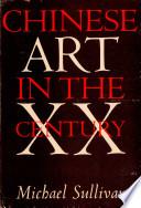 Chinese Art in the XX Century