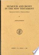Humour and Irony in the New Testament