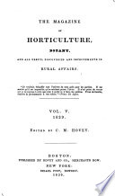 The Magazine of Horticulture  Botany  and All Useful Discoveries and Improvements in Rural Affairs