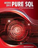 MS Access 2013 Pure SQL