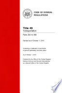 Title 49 Transportation Parts 300 To 399 Revised As Of October 1 2013