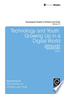 Technology and Youth Growing Up in a Digital World