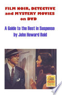 Film Noir  Detective and Mystery Movies on DVD  A Guide to the Best in Suspense