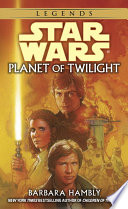 Planet of Twilight  Star Wars Legends