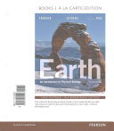 Earth  An Introduction to Physical Geology  Books a la Carte Plus Masteringgeology with Etext    Access Card Package