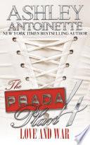 The Prada Plan 4  Love   War