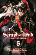 Seraph of the End  Vol  8