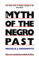 The Myth of the Negro Past