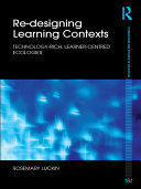 Re-Designing Learning Contexts