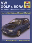 VW Golf [and] Bora Service [and] Repair Manual
