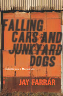Falling Cars and Junkyard Dogs Encompasses Everything From The People Jay Farrar