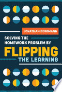 Solving The Homework Problem By Flipping The Learning