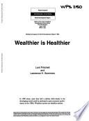 Wealthier is Healthier