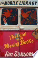 The Case of the Missing Books  The Mobile Library