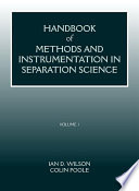 Handbook of Methods and Instrumentation in Separation Science