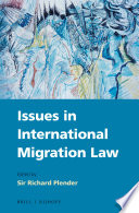 Issues in International Migration Law