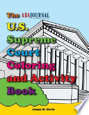 The U S  Supreme Court Coloring and Activity Book