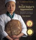 The Bread Baker's Apprentice, 15th Anniversary Edition Book
