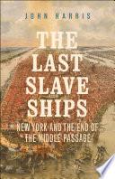 Book The Last Slave Ships