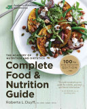 The Academy of Nutrition and Dietetics Complete Food and Nutrition Guide  5th Ed