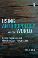 Using Anthropology in the World