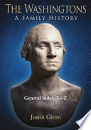 The Washingtons. General Index, L-Z