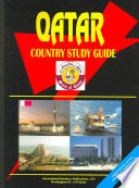 Qatar Country Study Guide  Strategic Information and Developments