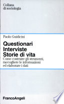 Questionari  interviste  storie di vita