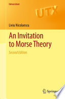 An Invitation to Morse Theory And Is Intended For A Graduate Course