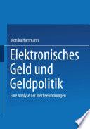 Elektronisches Geld und Geldpolitik