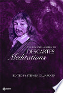 The Blackwell Guide to Descartes  Meditations