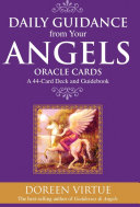 Daily Guidance From Your Angels Oracle Cards : a positive and healing tone...