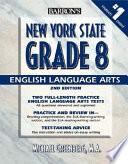 Barron's New York State Grade 8 English Language Arts Test