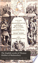 The English Works Of Thomas Hobbes Of Malmesbury : work, with notes, annotations and corrections by...