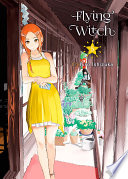 Flying Witch : witch, and while the job seems...