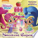 The Sweetest Cupcake  Shimmer and Shine