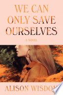 We Can Only Save Ourselves Book PDF