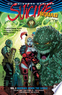 Suicide Squad Vol  3  Burning Down the House