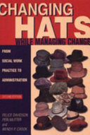 Changing Hats While Managing Change
