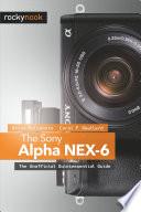 The Sony Alpha NEX 6